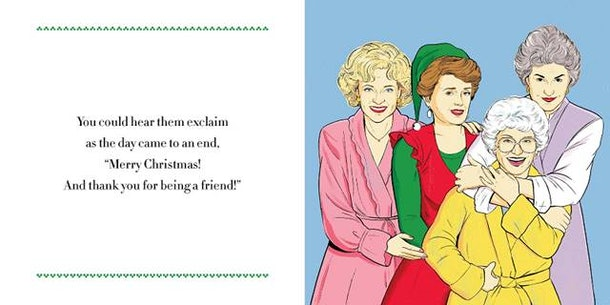 Always Fits. The Golden Girls, 'Twas The Night Before Christmas ...