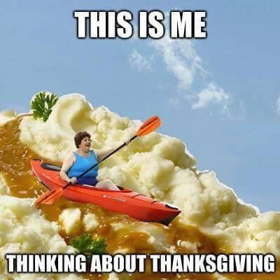 14 Funny Memes & GIFs For Thanksgiving 2018, Because On This Holiday, Things Always Get Weird
