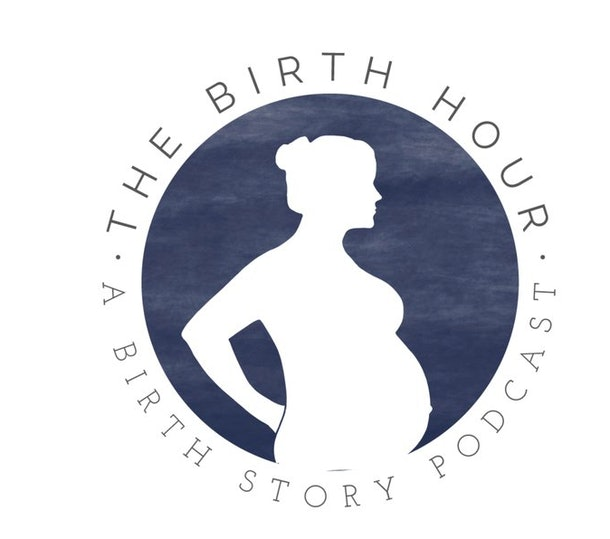 "A graphic of pregnant person circled by the words ""The Birth Hour: A Birth Story Podcast"""
