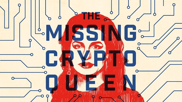 """Drawing of Ruja Ignatova with the words """"The Missing Cryptoqueen"""" imposed over her face."""