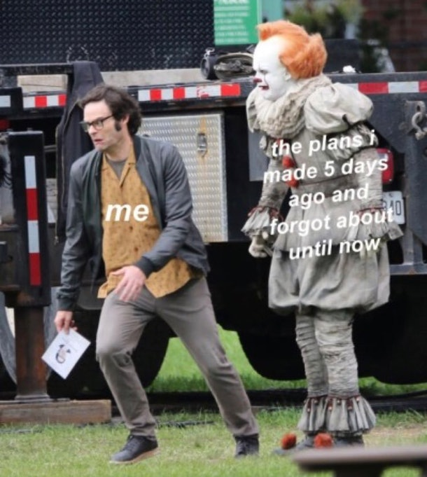 Pennywise chasing a stranger and reminding him of his google calendar.