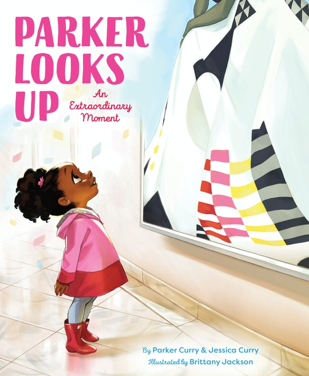 'Parker Looks Up', written by Parker Curry and Jessica Curry, and illustrated by Brittany Jackson (Simon & Schuster)
