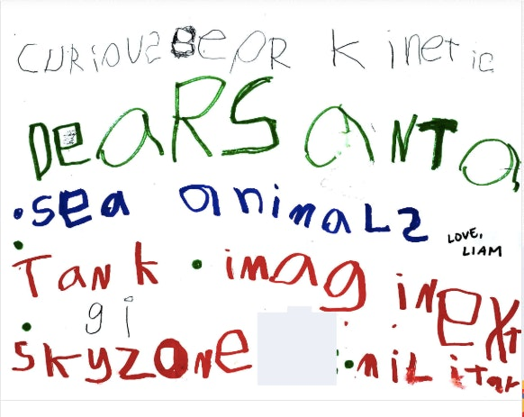 """A very young child's letter to Santa, asking for """"sea animals"""" and """"sky zone."""""""